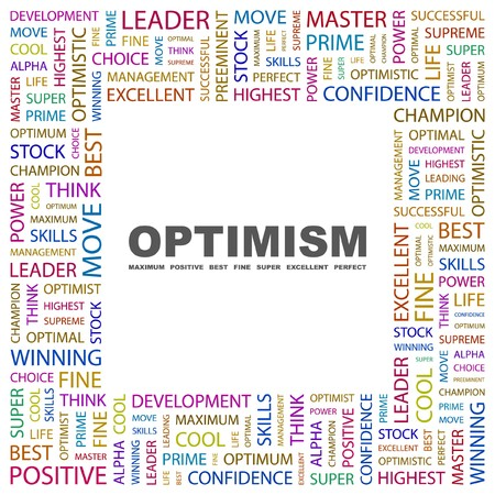 culminating: OPTIMISM. Word collage on white background. Vector illustration.