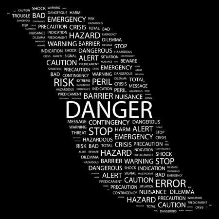 hazardous work: DANGER. Word collage on black background. Vector illustration.    Illustration