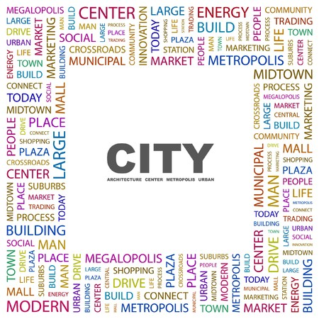 CITY. Word collage on white background. Vector illustration.    Vector