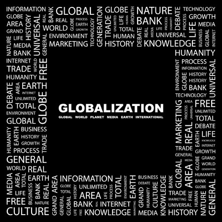 GLOBALIZATION. Word collage on black background. Vector illustration. Stock Vector - 7371422