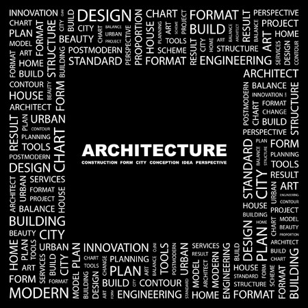 systematization: ARCHITECTURE. Word collage on black background. Vector illustration.    Illustration