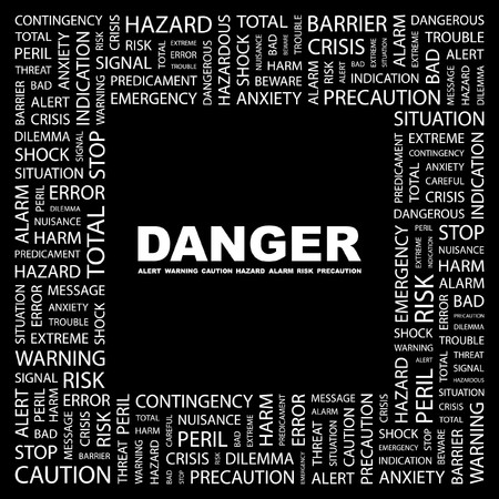 endangerment: DANGER. Word collage on black background. Vector illustration.    Illustration