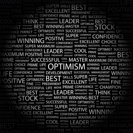 preeminent: OPTIMISM. Word collage on black background. Vector illustration.