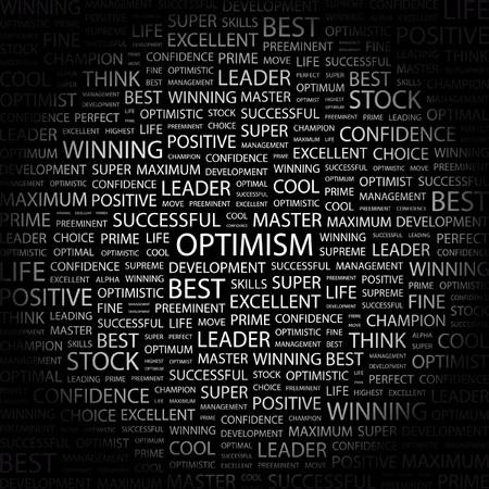 optimist: OPTIMISM. Word collage on black background. Vector illustration.