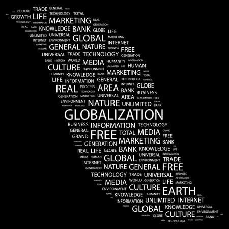 general knowledge: GLOBALIZATION. Word collage on black background. Vector illustration.    Illustration