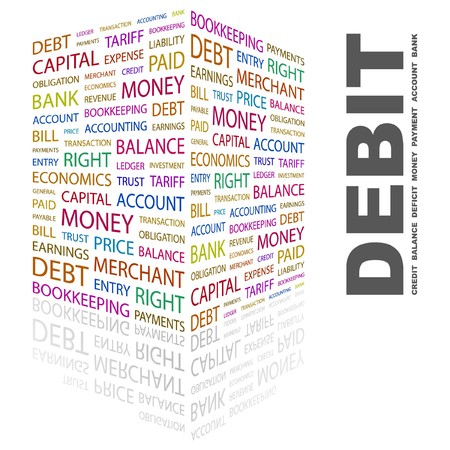 DEBIT. Word collage on white background. Vector illustration.