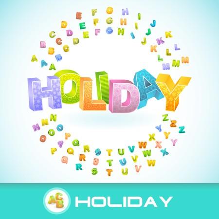 festival moment: HOLIDAY. 3d illustration.