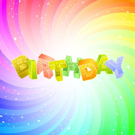 best wishes: BIRTHDAY. Rainbow 3d illustration.