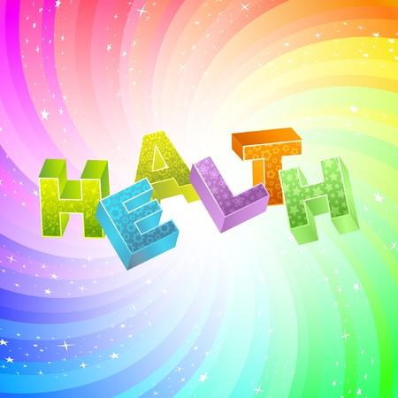 wellness environment: HEALTH. Rainbow 3d illustration.
