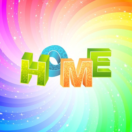 HOME. Rainbow 3d illustration.   Vector