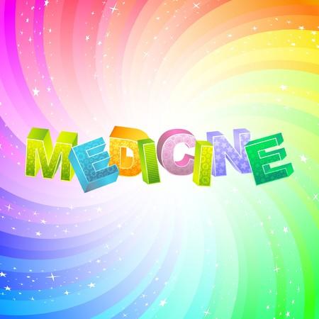 remedy: MEDICINE. Rainbow 3d illustration.