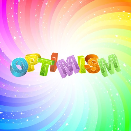 optimistic: OPTIMISM. Rainbow 3d illustration.