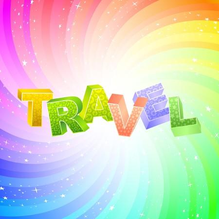 TRAVEL. Rainbow 3d illustration.   Vector