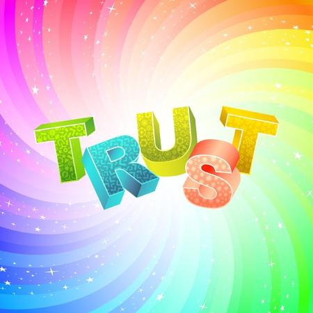 TRUST. Rainbow 3d illustration.   Vector