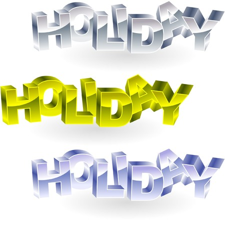 HOLIDAY. Metal 3d illustration.   Vector