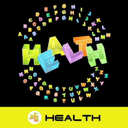 HEALTH. 3d illustration with colored alphabet. illustration