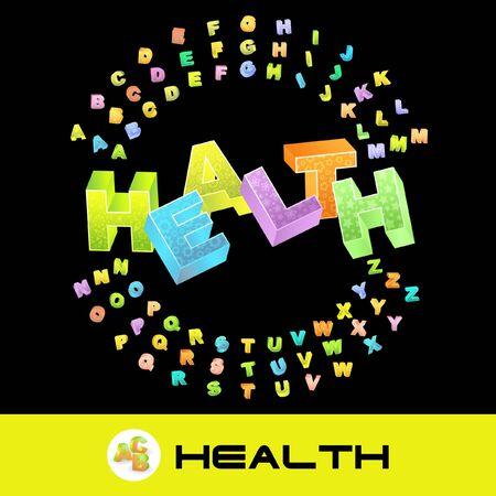 HEALTH. 3d illustration with colored alphabet. illustration