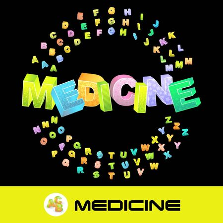 practice primary: MEDICINE. 3d illustration with colored alphabet.