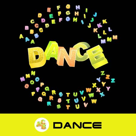 DANCE. 3d illustration with colored alphabet.