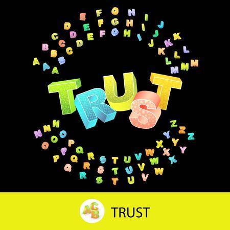 TRUST. 3d illustration with colored alphabet. illustration