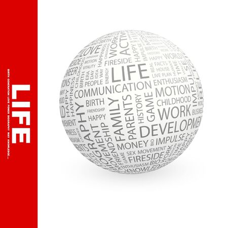 LIFE. Globe with different association terms. Collage with word cloud. Stock Photo - 7994878