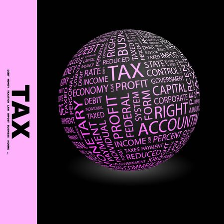 impost: TAX. Globe with different association terms.