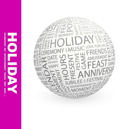 HOLIDAY. Globe with different association terms.   photo