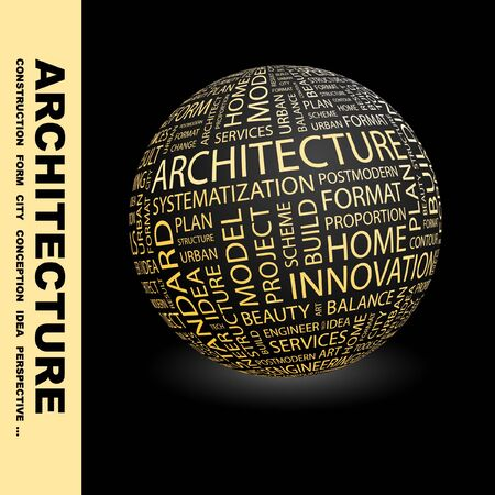 systematization: ARCHITECTURE. Globe with different association terms. Collage with word cloud.