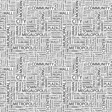 CITY. Seamless pattern with word cloud. Illustration with different association terms. illustration
