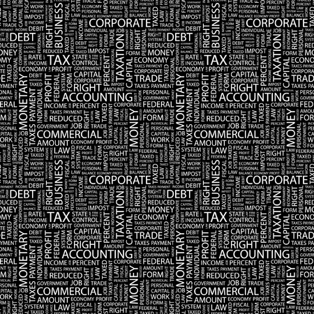 impost: TAX. Seamless pattern with word cloud. Illustration with different association terms.