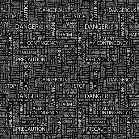 DANGER. Seamless pattern with word cloud. Illustration with different association terms. Stock Illustration - 7991628