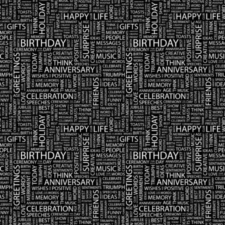 BIRTHDAY. Seamless background. Wordcloud illustration.   illustration
