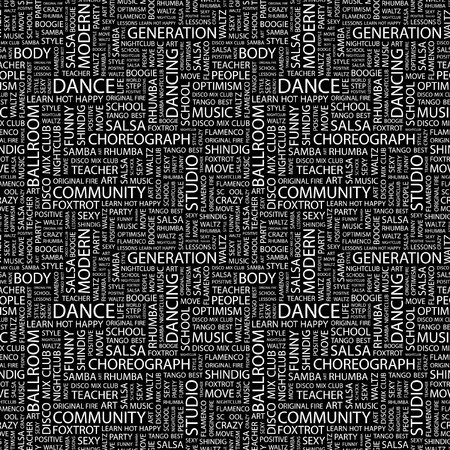 DANCE. Seamless background. Wordcloud illustration.   illustration