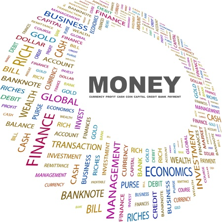 keywords backdrop: MONEY. Word collage on white background. Vector illustration. Illustration with different association terms.    Illustration