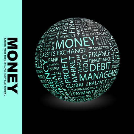 MONEY. Globe with different association terms. Wordcloud vector illustration.   Vector