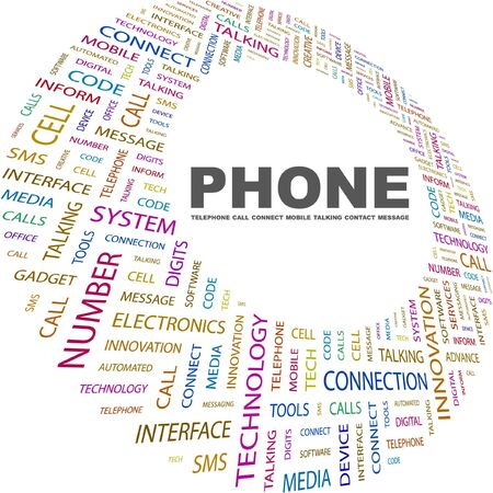 PHONE. Word collage on white background. Vector illustration. Illustration with different association terms.    Vector