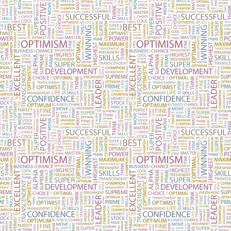 preeminent: OPTIMISM. Seamless vector background. Wordcloud illustration. Illustration with different association terms.   Illustration