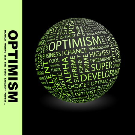 optimism: OPTIMISM. Globe with different association terms. Wordcloud vector illustration.