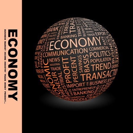 ECONOMY. Globe with different association terms. Wordcloud vector illustration.   Vector