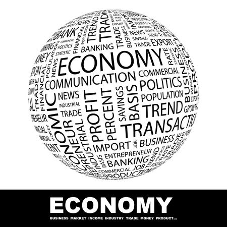 monetary: ECONOMY. Globe with different association terms. Wordcloud vector illustration.