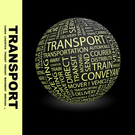 fliesband: TRANSPORT. Globus mit verschiedenen Association Bedingungen. Wordcloud Vektor-Illustration.