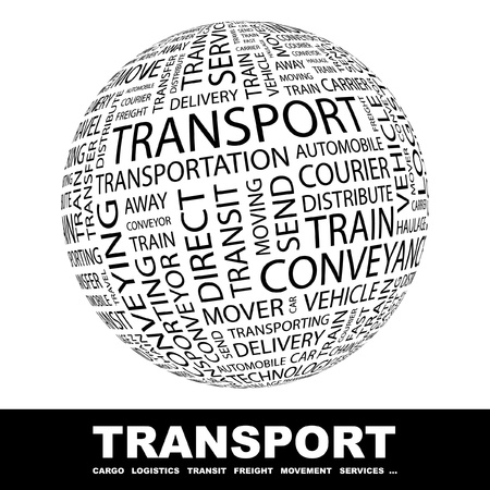TRANSPORT. Globe with different association terms. Wordcloud vector illustration.   Vector