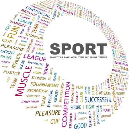 SPORT. Word collage on white background. Vector illustration. Illustration with different association terms.    Vector