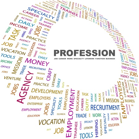 keywords backdrop: PROFESSION. Word collage on white background. Vector illustration. Illustration with different association terms.