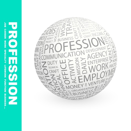 lifework: PROFESSION. Globe with different association terms. Wordcloud vector illustration.