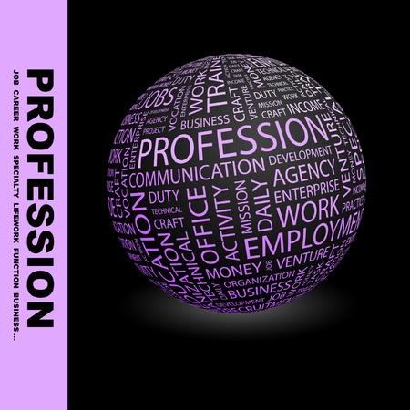 PROFESSION. Globe with different association terms. Wordcloud vector illustration.   Vector