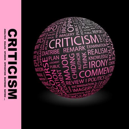 criticism: CRITICISM. Globe with different association terms. Wordcloud vector illustration.   Illustration