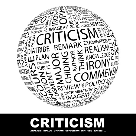 irony: CRITICISM. Globe with different association terms. Wordcloud vector illustration.   Illustration