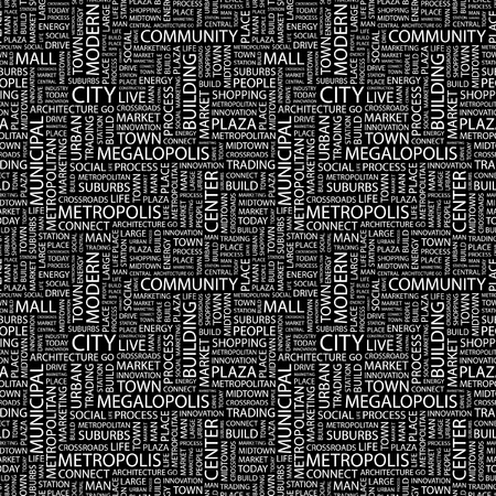 CITY. Seamless vector pattern with word cloud. Illustration with different association terms.   Vector