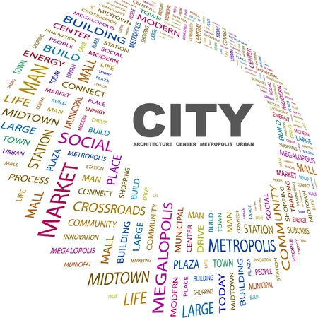 conurbation: CITY. Word collage on white background. Vector illustration. Illustration with different association terms.